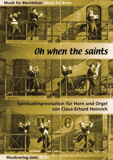 Oh when the saints - für Horn und Orgel