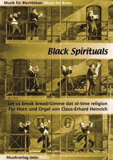 Let us break bread  - f�r Horn und Orgel