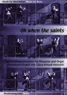Oh when the Saints - für Posaune und Orgel