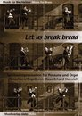 Let us break - f�r Posaune und Orgel