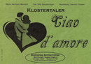 Ciao d`amore - Klostertaler