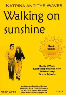 Walking on sunshine - Katrina & The Waves