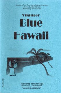 Blue Hawaii - Die Vikinger