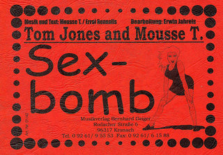 Sex Bomb - Tom Jones and Mousse T.