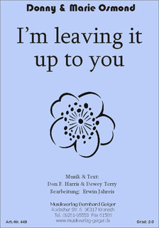 Im leaving it up to you - D. & M. Osmond