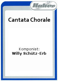 Cantata Chorale / Chorale and Beat Music