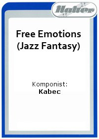 Free Emotions (Jazz Fantasy)