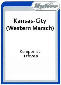 Kansas-City (Western Marsch) / Copacabana
