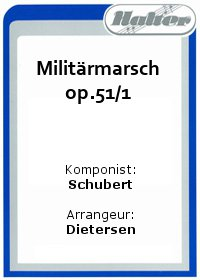 Militärmarsch op.51/1 / Highland - Songs