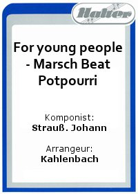 For young people - Marsch Beat Potpourri / Walzerträume