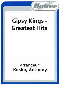 Gipsy Kings - Greatest Hits