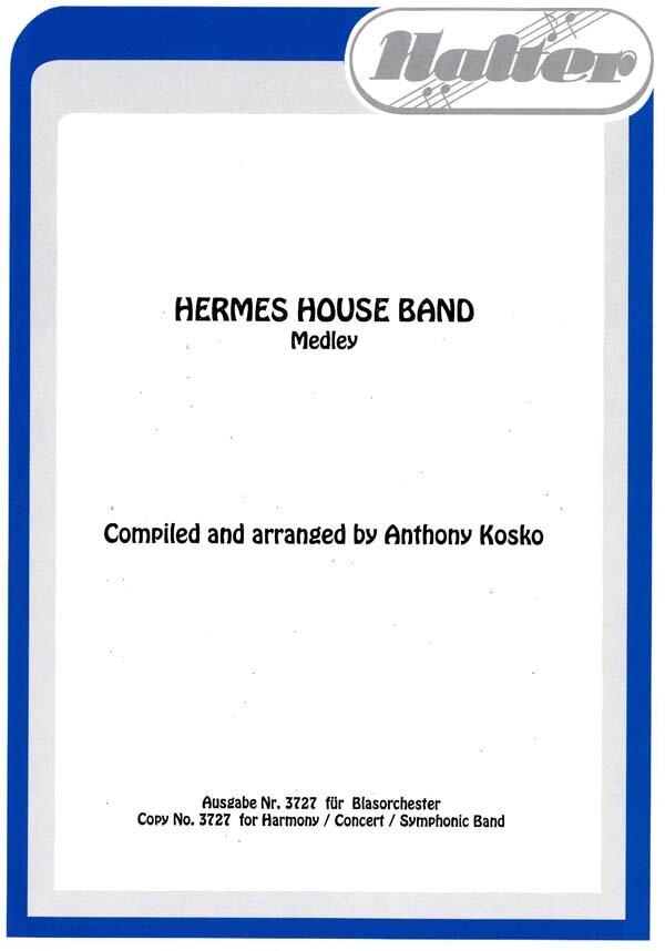 Hermes House Band | Noten - Medleys | Arr. Anthony Kosko