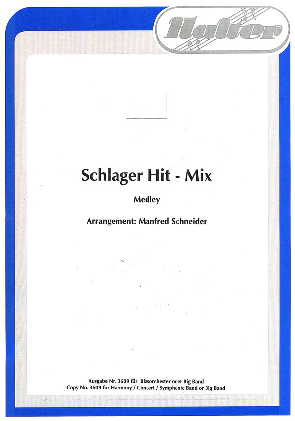 Schlager Hit-Mix | Noten - Medleys | Arr. Manfred Schneider