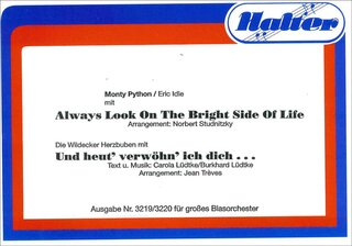 Always Look on the bright side of life / Und Heut verwöhn ich dich