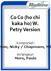 Co Co (ho chi kaka ho) W. Petry Version