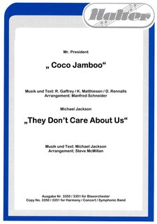 Coco Jamboo / They dont care about us