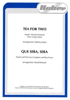 Que Sera, Sera / Tea for Two