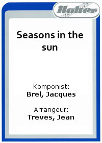 Seasons in the sun / Grand Prix damour