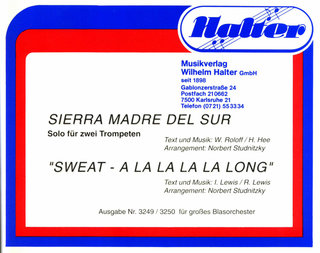 Sierra Madre del Sur / Sweat - A la la la la long