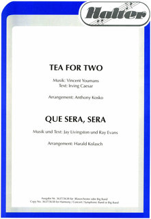 Tea for Two / Que Sera, Sera