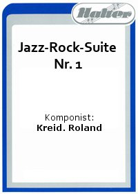 Jazz-Rock-Suite Nr. 1