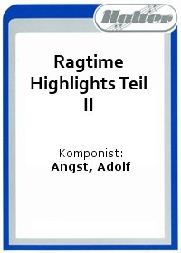 Ragtime Highlights Teil II