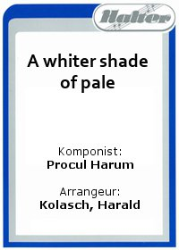 A whiter shade of pale / Szegediner Polka