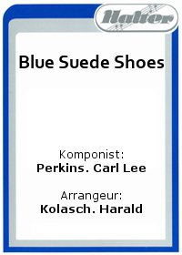 Blue Suede Shoes / See you later Alligator