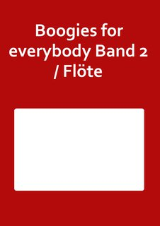 Boogies for everybody Band 2 / Flöte