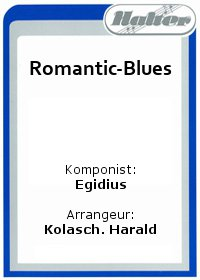 Romantic-Blues / Majoretten-Marsch