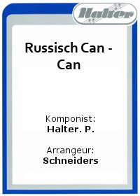 Russisch Can - Can / Chattanooga Choo Choo