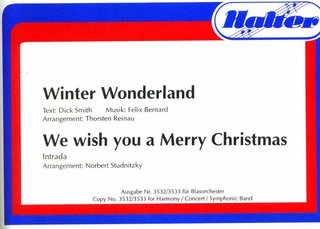 Winter Wonderland / We wish you a Merry Christmas