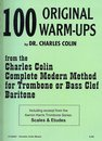 100 Original Warm-Ups for Trombone