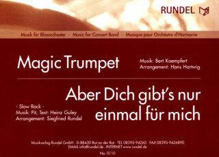 Aber dich gibt's nur einmal für mich / Magic Trumpet ...