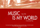 Music Is My World