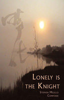 Lonely is the Knight