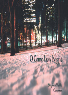 O Come Holy Night