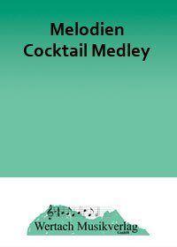 Melodien Cocktail