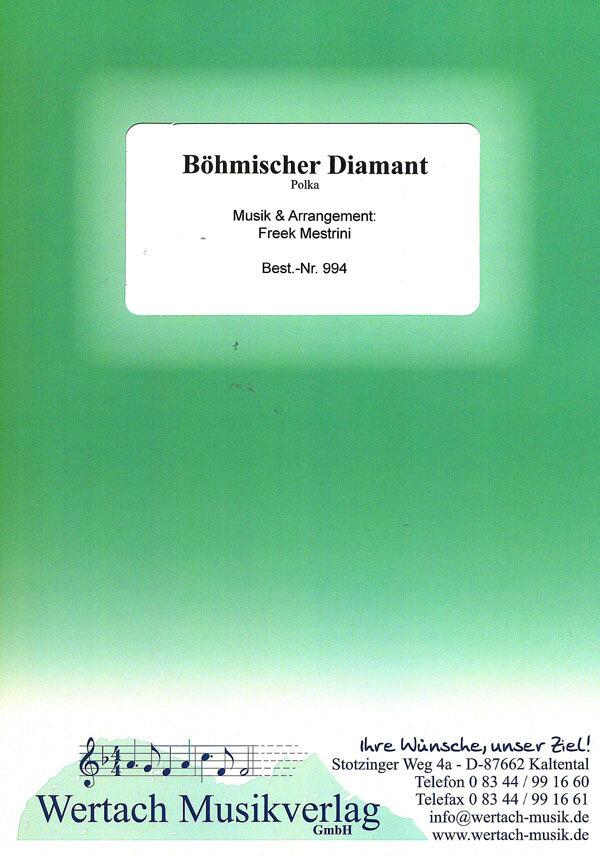 Böhmischer Diamant | Noten - Polkas | Freek Mestrini