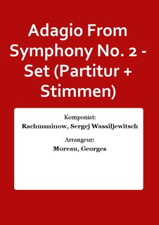 Adagio From Symphony No. 2 - Set (Partitur + Stimmen)