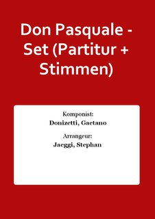 Don Pasquale - Set (Partitur + Stimmen)