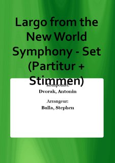Largo from the New World Symphony - Set (Partitur + Stimmen)