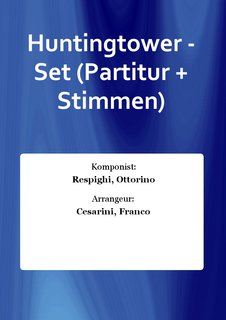 Huntingtower - Set (Partitur + Stimmen)
