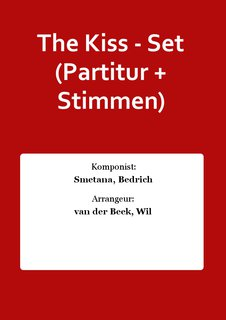 The Kiss - Set (Partitur + Stimmen)