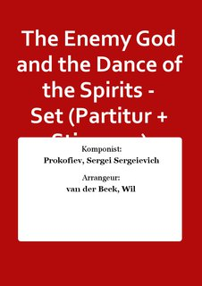 The Enemy God and the Dance of the Spirits - Set (Partitur + Stimmen)