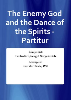 The Enemy God and the Dance of the Spirits - Partitur