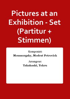 Pictures at an Exhibition - Set (Partitur + Stimmen)