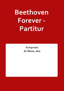Beethoven Forever - Partitur