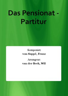 Das Pensionat - Partitur