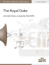 The Royal Duke - Set (Partitur + Stimmen)